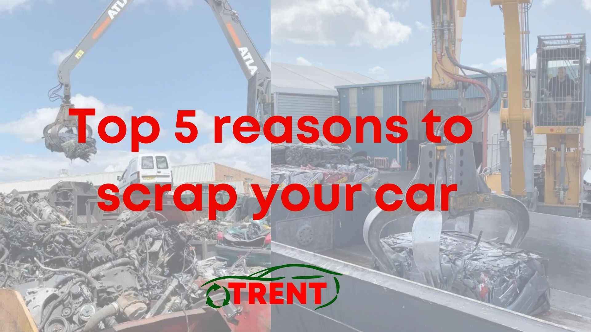 Top 5 reasons to scrap your car today!